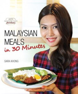 Malaysian Meals In 30 Minutes Cookbook